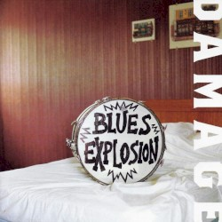 Blues Explosion - Fed Up and Low Down