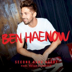 Ben Haenow - Second Hand Heart
